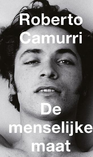 Photo of Boekentip : De Menselijke Maat – Roberto Camurri